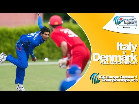 Italy v Denmark - Full match replay - Pepsi ICC Europe Division 1