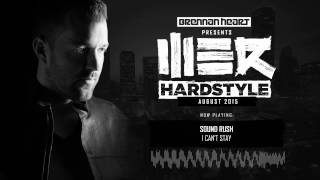 Brennan Heart presents WE R Hardstyle - August 2015
