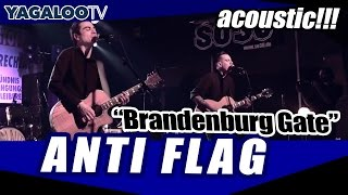 "Anti Flag - ""Brandenburg Gate"" (acoustic)"