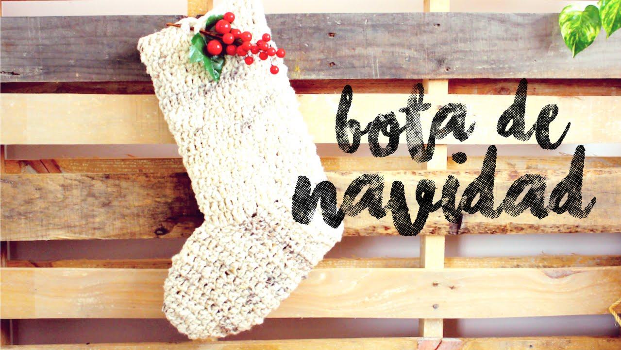 Bota de Navidad a Crochet ··· How to crochet a Christmas Stocking ...