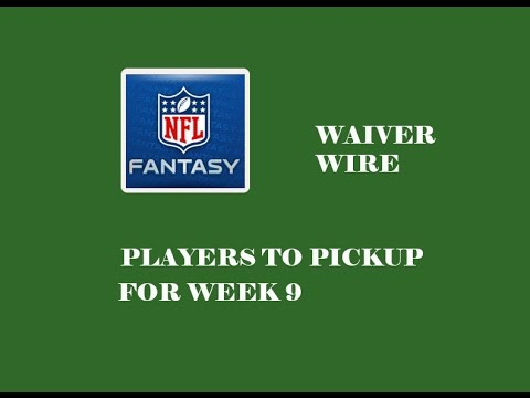 FANTASY FOOTBALL WAIVER WIRE: PLAYERS TO PICKUP FOR WEEK 9