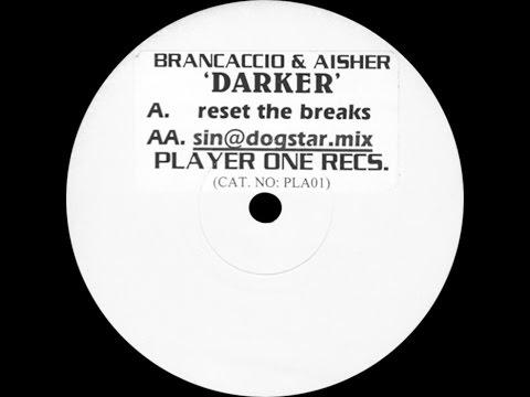 Brancaccio & Aisher – Darker (Reset The Breaks Mix)
