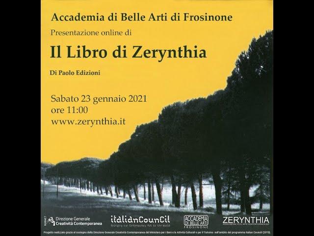 IL LIBRO DI ZERYNTHIA - Presentazione online @ Accademia di Belle Arti di Frosinone