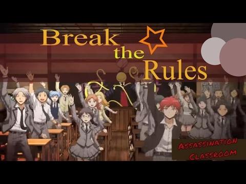 Assassination Classroom - AMV ~ Break The Rules