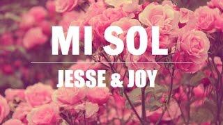 Mi sol | Jesse & Joy | Letra