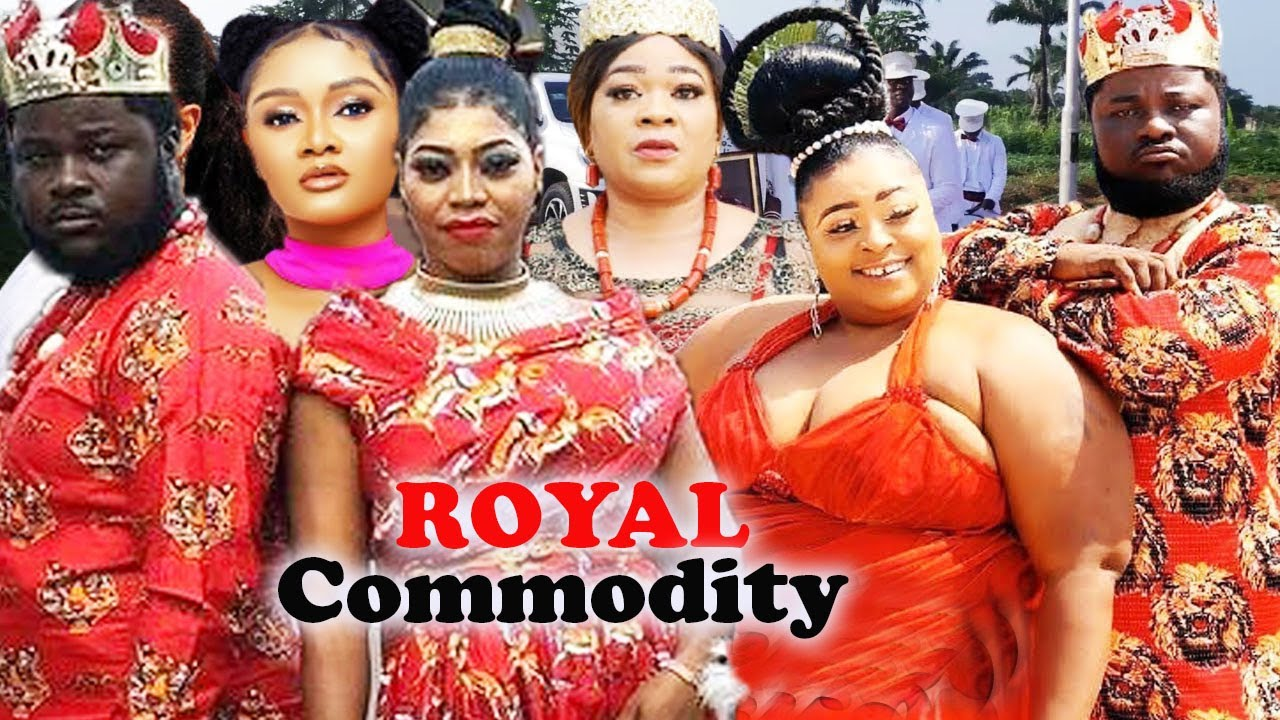 ROYAL COMMODITY Complete Part 1&2- [NEW MOVIE] 2021 LATEST NIGERIAN NOLLYWOOD MOVIE|AFRICAN MOVI