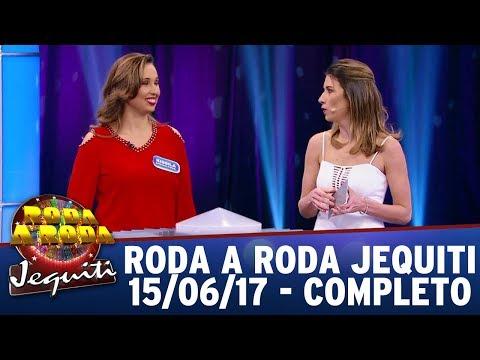 Roda A Roda Jequiti (15/06/17) -  Completo