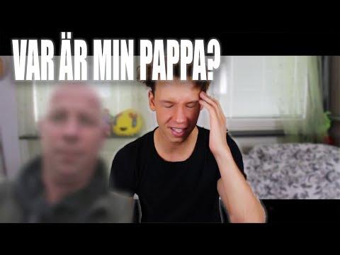 VAR ÄR MIN PAPPA?