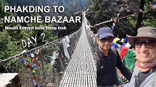 Phakding to Namche Bazaar | Day 2 | Mount Everest base camp trek