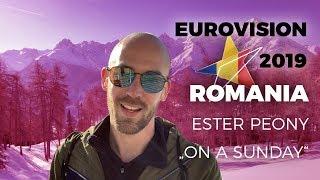 "Romania - Ester Peony ""On A Sunday"" - My reaction (Eurovision 2019)"