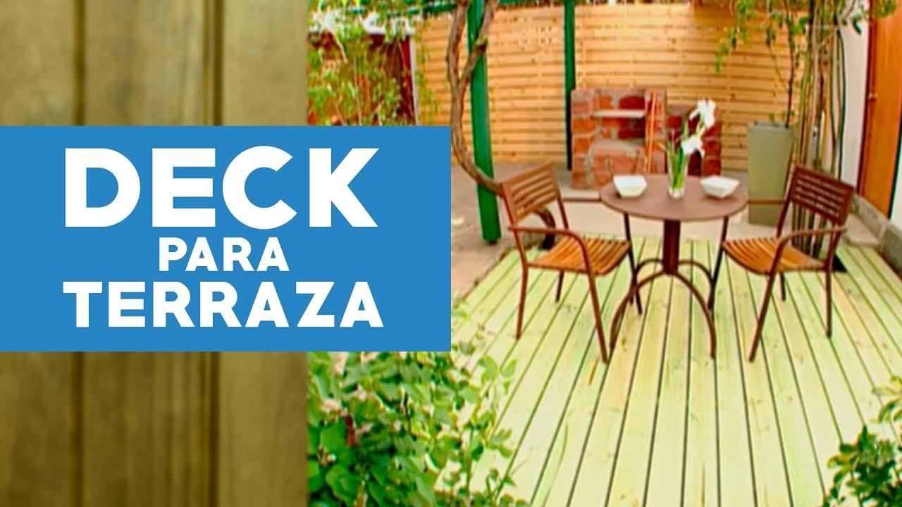 C mo hacer un deck para la terraza youtube - Cubrir terraza barato ...