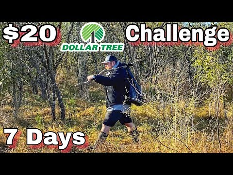 7 Day $20 Dollar Tree Survival Challenge - Day 1 - Into The Wild