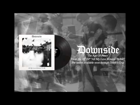 DOWNSIDE - THE AGE OF PEACE