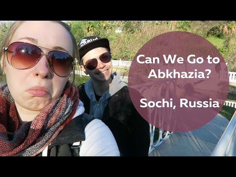 Travel Vlog 10, Sochi, Russia: Can We Go to Abkhazia?