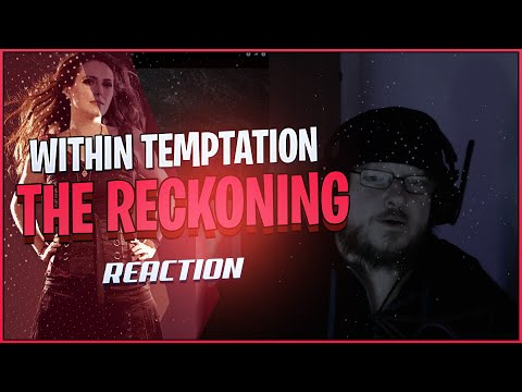 Within Temptation - The Reckoning (Ft. Jacoby Shaddix) REACTION