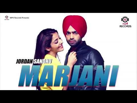 Jordan Sandhu   Marjani ( Full Song )   Bunty Bains   New Punjabi Song 2018   Mp4 Records