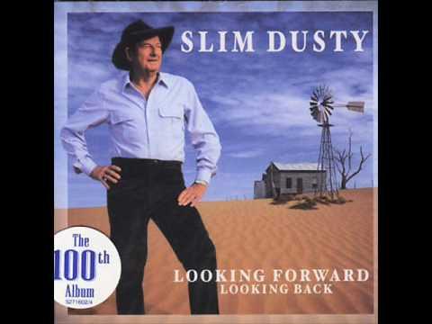 Slim Dusty - Looking Forward Looking Back