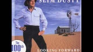 Slim Dusty - Looking Forward Looking Back