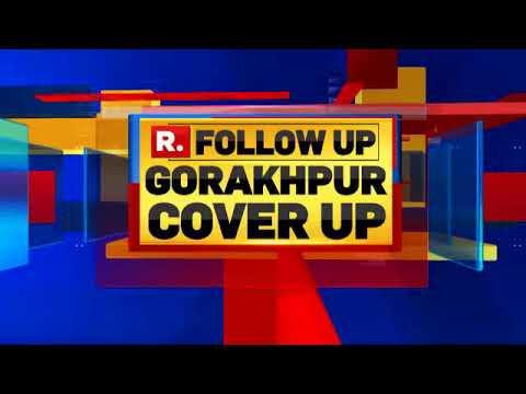 Gorakhpur Tragedy: Spy Camera Reveals Exclusive Details