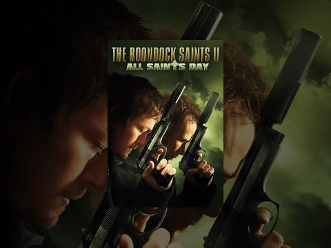The Boondock Saints II: All Saints Day...