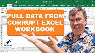 Learn Excel - Pull Data from Corrupt Excel Workbook - Podcast 2183