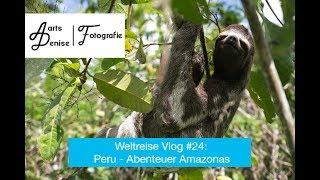 Weltreise Vlog #24: Peru - Abenteuer Amazonas