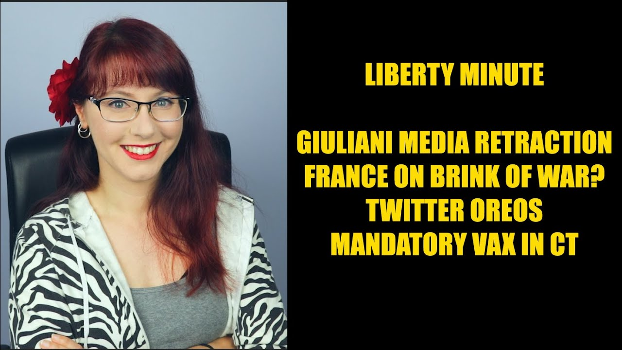 Liberty Minute: Giuliani Media Retraction, France on Brink of War, Mandatory Vaccines in Connecticut