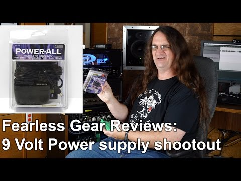Fearless Gear Reviews - 9 Volt Power Supply Shootout | SpectreSoundStudios