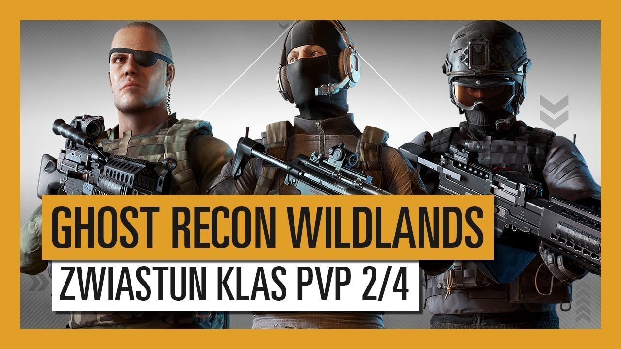 GHOST RECON WILDLANDS: Zwiastun Klas PvP Ghost War 2/4