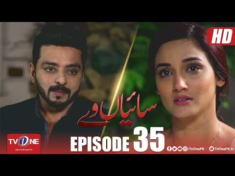 Saiyaan Way | Episode 35 | TV One Drama | 28 January 2019