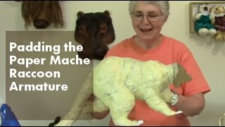 Paper Mache Raccoon Part 3 - Filling Out The Armature