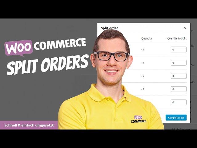 WooCommerce Split Orders | Bestellung aufteilen & Auftragsliste geteilt abarbeiten