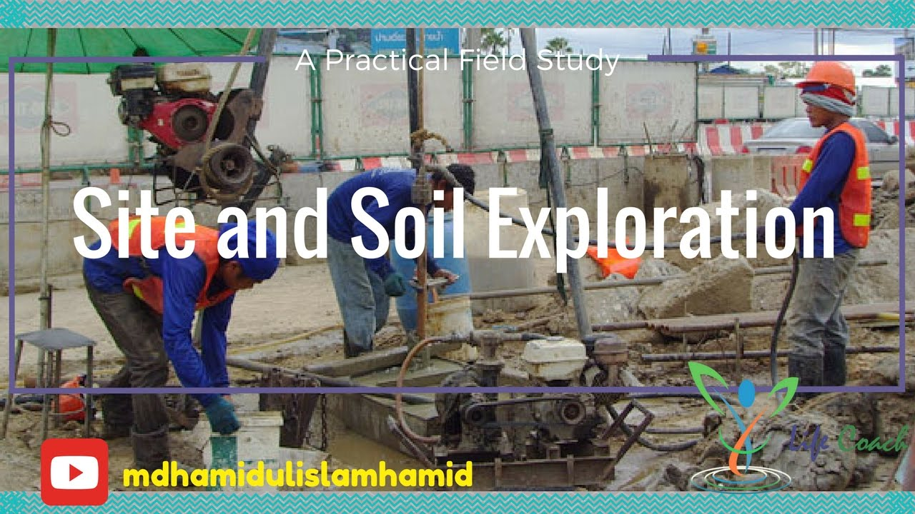 Site And Soil Exploration A Practical Field Study । Soil