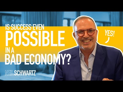 Is Success Even Possible In a Bad Economy?