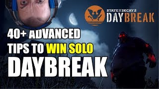 State of Decay 2: Daybreak 40 advanced tips & tricks to win solo