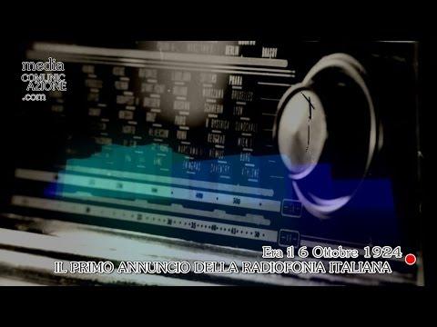 6 Ottobre 1924 - Nasce la Radio Italiana. Ascolta il primo annuncio della Storia