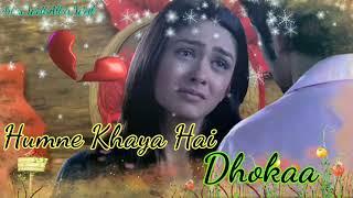 female heart broken status/ Dhoka status/ tujhpe karke bharosa humne khaya hai dhoka