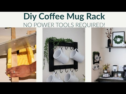 Coffee Mug Rack Diy | Wooden mug rack, No power tools