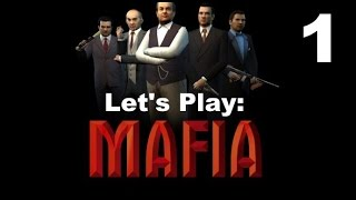 Let's Play Mafia - Part 1 - Full Modded PC - Gameplay