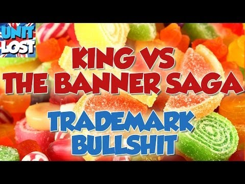 King Vs The Banner Saga, Trademark BULLSHIT! - HOTFIX