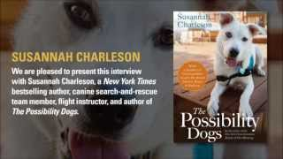 Susannah Charleson Talks About Canine Search-and-rescue And Service Dogs