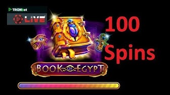Tronbet Live - Book of Egypt Slots 100 Spins 4/28/2019