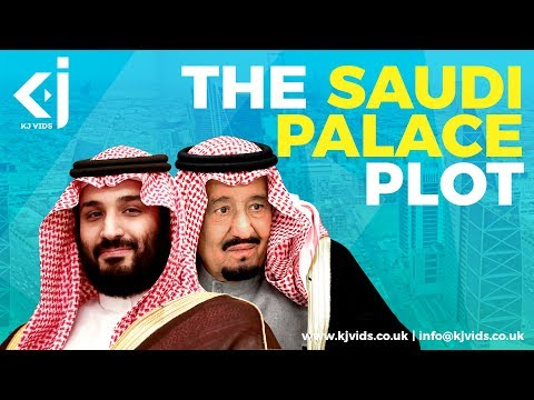 The Saudi Palace Plot - Will Mohammed Bin Salman Succeed?