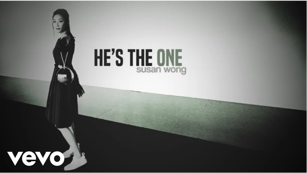 susan-wong-he-s-the-one-audio-susanwongvevo