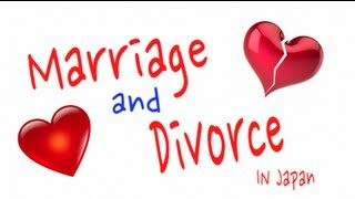 Marriage & Divorce In Japan- MULLY