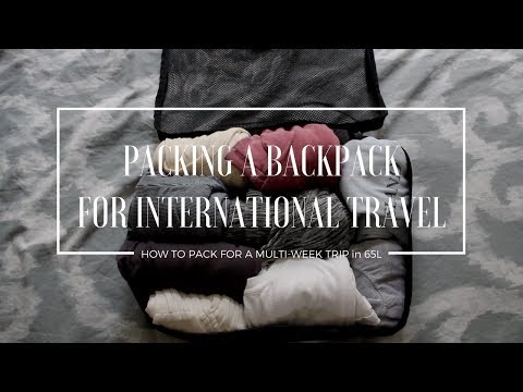 Packing a Backpack for Traveling Abroad Multi Week
