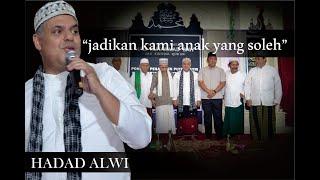HADDAD ALWI ( Jadikan Kami Anak yang sholeh )