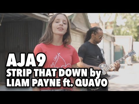 Strip That Down by Liam Payne Ft. Quavo / Aja9 and Adrian X cover video