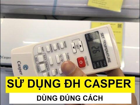 Sử dụng Điều Hòa Casper đúng cách cho người chưa biết các bác nhé