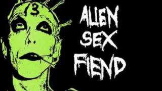 Watch Alien Sex Fiend Ignore The Machine video